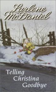 Telling Christina Goodbye - Lurlene McDaniel