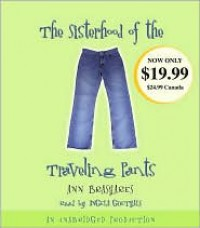 The Sisterhood of the Traveling Pants (Sisterhood of the Traveling Pants, #1) - Ann Brashares, Angela Goethals