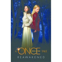 Reawakened: A Once Upon a Time Tale - Odette Beane