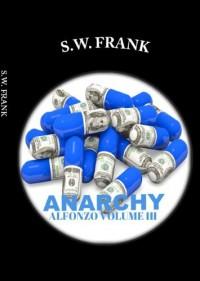 Anarchy - S.W. Frank