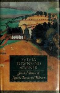 Warner: Selected Stories - Sylvia Townsend Warner