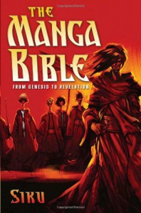The Manga Bible: From Genesis to Revelation - Siku