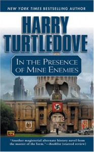 In the Presence of Mine Enemies - Harry Turtledove