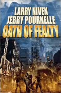 Oath of Fealty - Larry Niven, Jerry Pournelle
