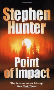 Point Of Impact - Stephen Hunter