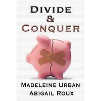 Divide & Conquer - Abigail Roux, Madeleine Urban