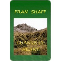 Change of Heart - Fran Shaff