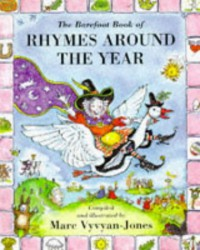 The Barefoot Book of Rhymes Around the Year - Marc Vyvyan-Jones