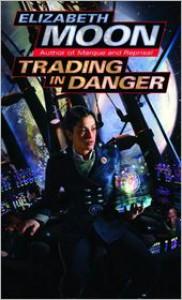 Trading in Danger (Vatta's War Series #1) -