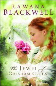The Jewel of Gresham Green - Lawana Blackwell