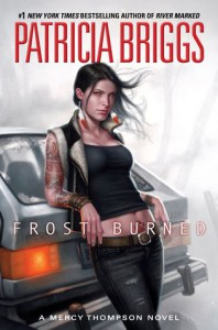 Frost Burned (Mercedes Thompson, #7) - Patricia Briggs