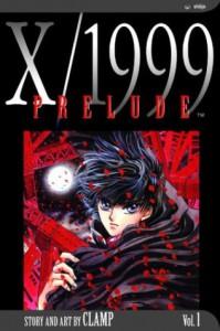 X/1999, Volume 01: Prelude - CLAMP