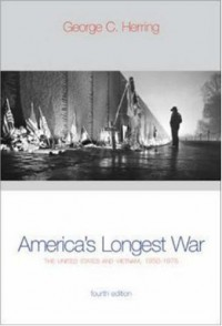 America's Longest War: The United States and Vietnam, 1950-1975 (Fourth Edition) - George C. Herring
