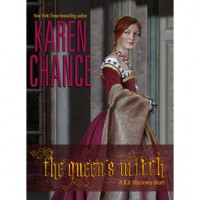 The Queen's Witch - Karen Chance