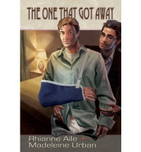 The One That Got Away - Rhianne Aile, Madeleine Urban