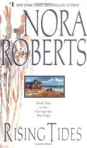 Rising Tides - Nora Roberts