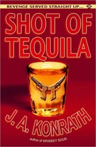 Shot of Tequila - A Jack Daniels Thriller - J.A. Konrath