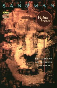 The Sandman: Vidas Breves (The Sandman #7, Colección Vertigo #281) - Jill Thompson, Vince Locke, Neil Gaiman