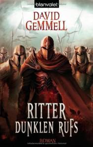 Ritter dunklen Rufs: Roman - David A. Gemmell