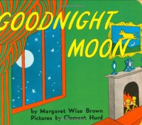 Goodnight Moon Board Book 60th Anniversary Edition (Board Book) - Margaret Wise Brown, Clement Hurd