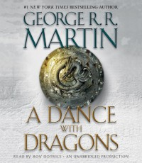 A Dance with Dragons: A Song of Ice and Fire: Book Five - George R.R. Martin