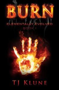 Burn  (Elementally Evolved #1) - T.J. Klune