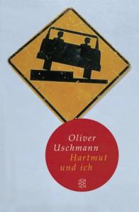 Hartmut und ich (Fischer Taschenbibliothek) - Oliver Uschmann