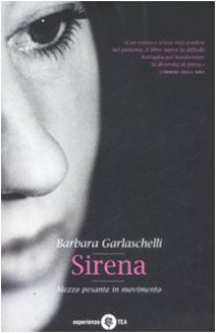Sirena (Mezzo Pesante In Movimento) - Barbara Garlaschelli