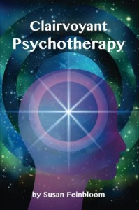 CLAIRVOYANT PSYCHOTHERAPY - Susan Feinbloom