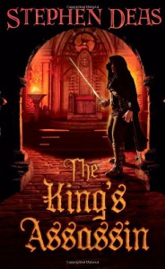 The King's Assassin - Stephen Deas