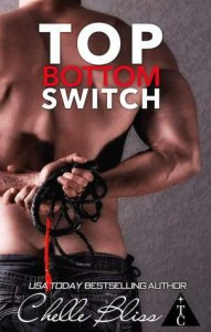 Top Bottom Switch - Chelle Bliss, The Club Book Series