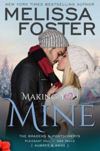 Making You Mine – The Bradens & Montgomerys (Pleasant Hill – Oak Falls) - Melissa Foster