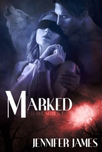 Marked - Jennifer  James