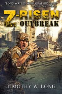 Z-Risen: Outbreak - Timothy W. Long
