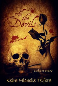 All The Devils - Keira Michelle Telford