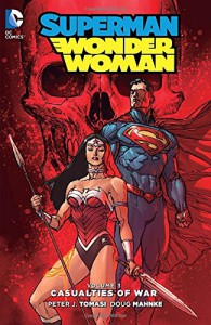 Superman/Wonder Woman Vol. 3 (The New 52) - Jaime Mendoza, Peter J. Tomasi, Doug Mahnke