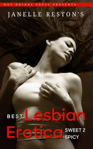 Best Lesbian Erotica: From Sweet to Spicy - Janelle Reston