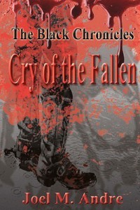 Cry of the Fallen - Joel M. Andre