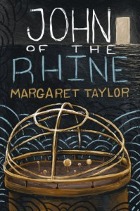 John of the Rhine - Margaret R Taylor, Kelsey King