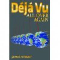 Déjá Vu All Over Again - James Strait