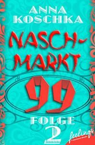 Naschmarkt 99 - Folge 2: Superheldenkekse - Anna Koschka