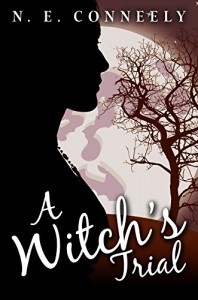 A Witch's Trial (A Witch's Path Book 3) - N. E. Conneely