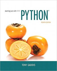 Starting Out with Python (4th Edition) - Tony Gaddis