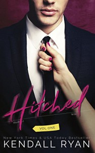 Hitched: Imperfect Love, Volume 1 - Kendall Ryan