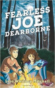 Fearless Joe Dearborne - Lisa Whitney Mitchell