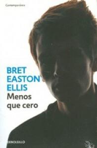 Menos que cero - Bret Easton Ellis