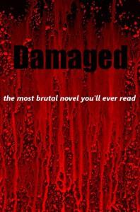 Damaged - Troy McCombs