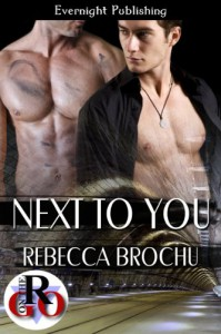 Next to You (Romance on the Go) - Rebecca Brochu