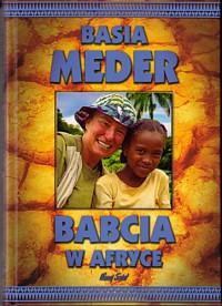Babcia w Afryce - Barbara Meder