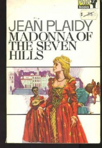 Madonna of the Seven Hills - Jean Plaidy